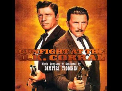 Watch Gunfight O K Corral 1957 Gunfight At The O K Corral 1957 Ost Youtube