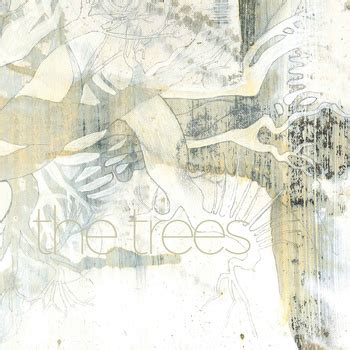 Of Tree Self Titled the trees y la belleza de su selftitled letras en vena