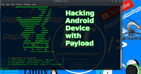 hacking with android hacking android phone using payload created with msfvenom 187 kryptostechnology