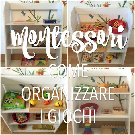 Come Sistemare I Libri Di Scuola by Montessori Come Organizzare I Giochi Dei Bambini Babygreen