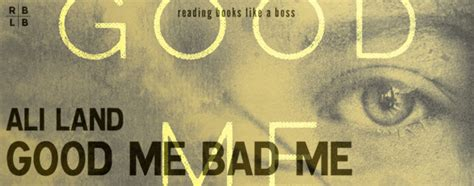 libro good me bad me audiobook review good me bad me by ali land reading books like a boss