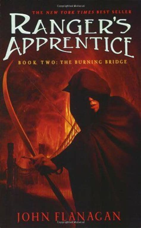 The Burning Bridge Ranger Apprentice 2 Flannagan pin by frouk la freaux on books book quotes