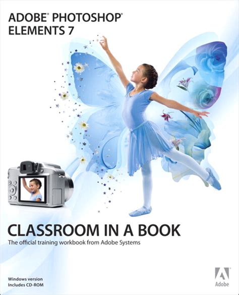 adobe photoshop elements 2018 classroom in a book books adobe photoshop elements 7 classroom in a book