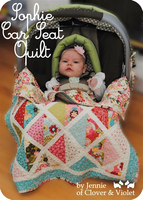 Car Seat Quilt by Clover Violet Car Seat Quilt Tutorial