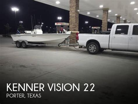 kenner boats for sale in texas for sale used 2005 kenner vision 22 in porter texas