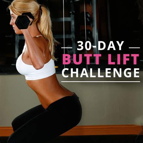 30 day buttlift challenge 30 day lift challenge