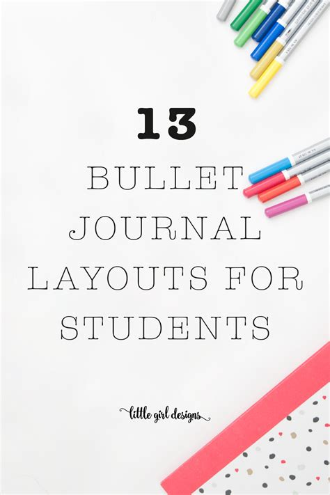 bullet journaling for students a 13 bullet journal layouts for students get organized and