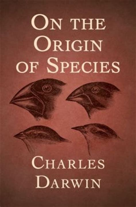 on the origin of species books on the origin of species by charles darwin 9781504001601