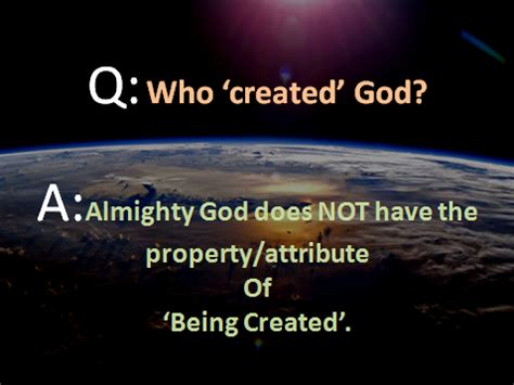 information based on scriptures who created god