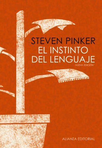 libro the language instinct how ver tema el instinto del lenguaje steven pinker 161 161 193 brete libro foro sobre libros y autores