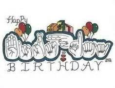 Happy Birthday Sign Language by Sign Language Happy Birthday Deaf Initions