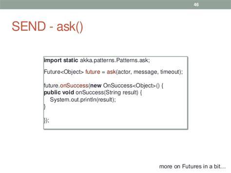Akka Ask Pattern Exle Java | introduction to akka atlanta java users group