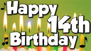 Happy 14th Birthday Wishes Happy 14th Birthday Happy Birthday To You Song Youtube