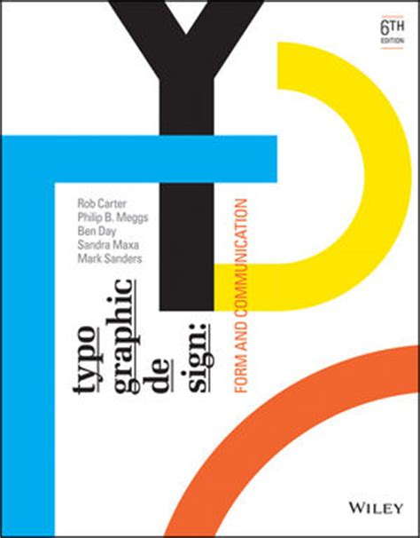 typographic design form and communication books wiley typographic design form and communication 6th