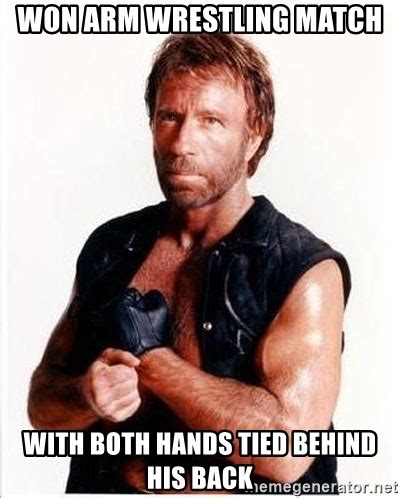 Wrestling Meme Generator - won arm wrestling match with both hands tied behind his