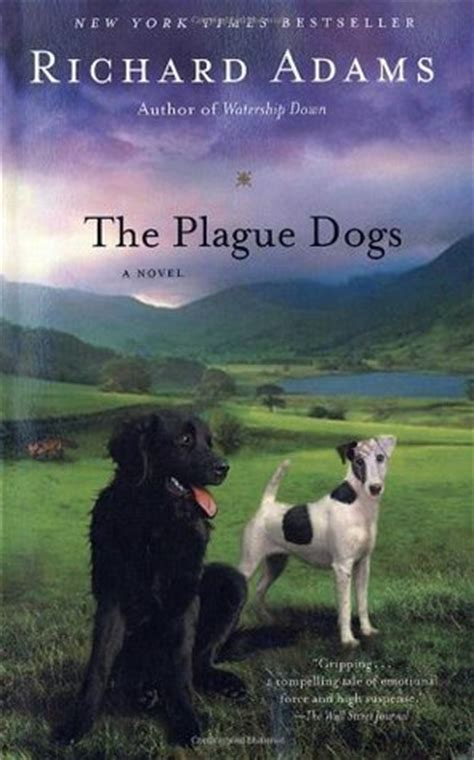 the plague dogs the plague dogs by richard reviews discussion bookclubs lists