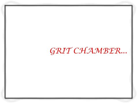 design criteria for grit chamber design criteria for waste water treatment