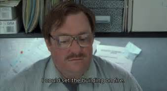 Office Space Quotes How Dedicated Are You To Your Work