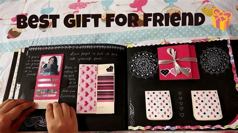 Birthday Gifts For Best Friend by Best Gift For Best Friend Craft Ideas