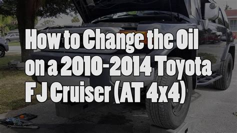 change at toyota how to change 2010 2014 toyota fj cruiser 4x4 at