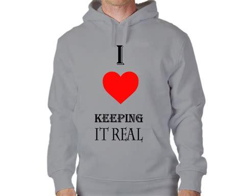 Hoodie Keep It Real Jidnie Clothing 187 i keeping it real hoodie