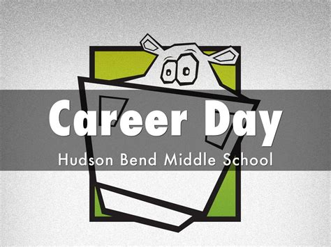 Hudson Bend Copy Of Hudson Bend Career Day By Wade Lombard
