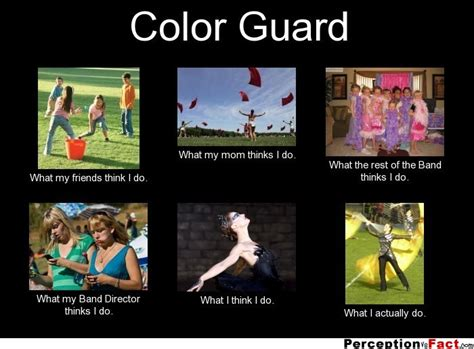 Edc Meme - color guard what people think i do what i really do