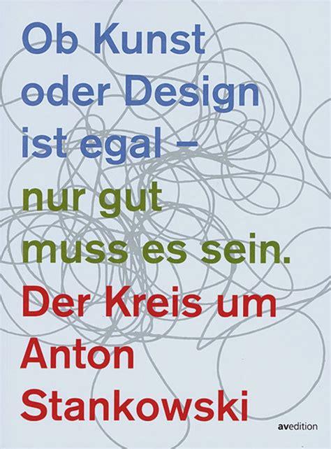 Muss Es Sein by Ob Kunst Oder Design Ist Egal Nur Gut Muss Es Sein Der