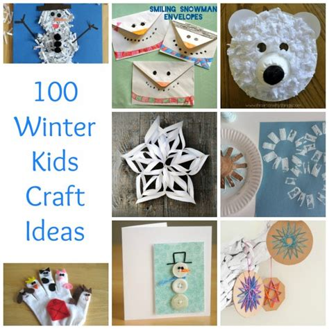 winter kid crafts 100 winter crafts to beat the winter blues make
