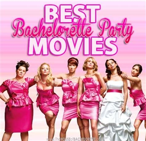 the house of bachelorette best bachelorette party movies the house of bachelorette