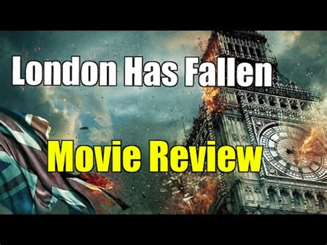 london has fallen film rating london has fallen movie review youtube