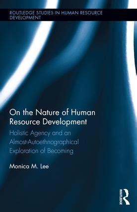 true nature an exploration of being human books on the nature of human resource development holistic
