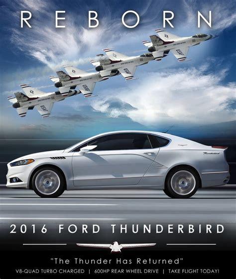 2016 ford thunderbird reborn the 2016 ford thunderbird take flight today