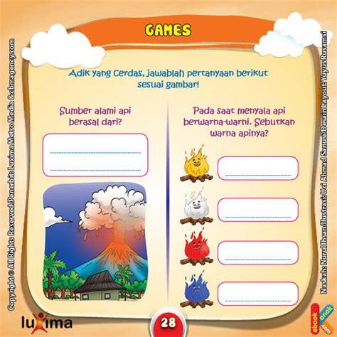 Aktivitas Cerdas Dan Kreatif Untuk Anak Paud Tk lembar aktivitas paud tk mengenal sumber api ebook anak