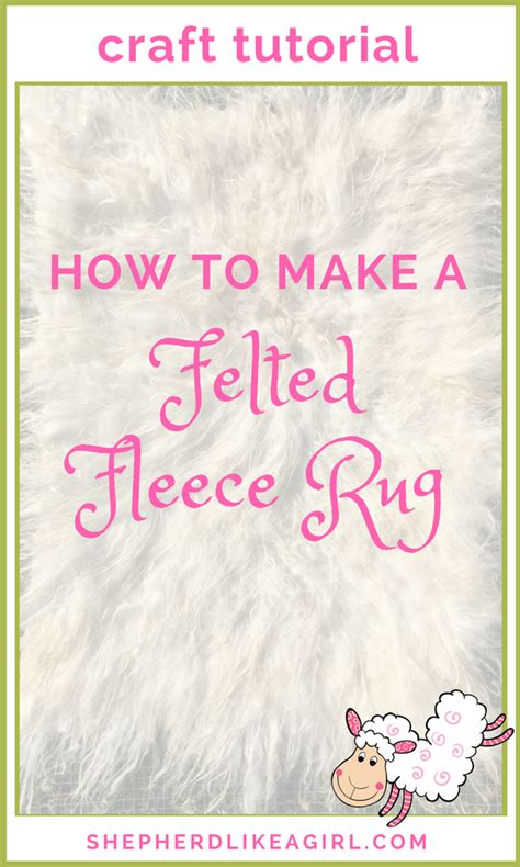 how to make a fleece rug how to make a felted fleece rug diy sheep crafts