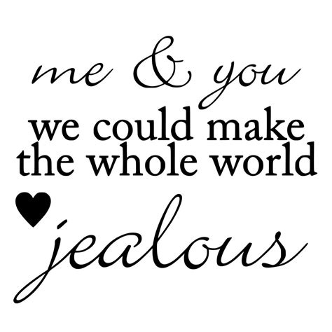 You And Me One me and you could make the whole world jealous die cut