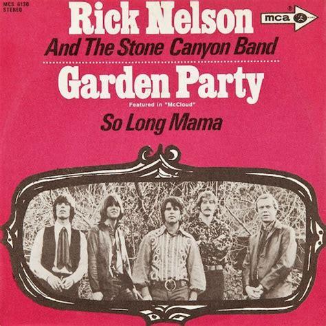 backyard party lyrics aquarium drunkard 187 rick nelson garden party 1972