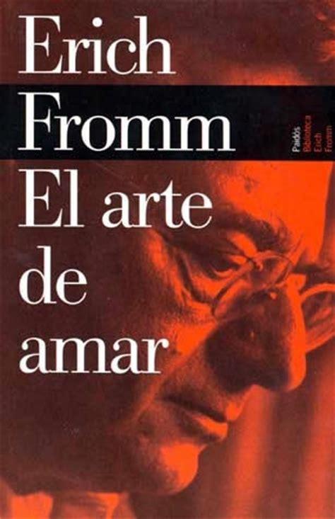 libro el arte de amar descargar libro arte de amar de erich fromm libros