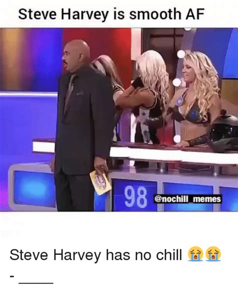 No Chill Meme - funny steve harvey memes of 2017 on sizzle steve harvey