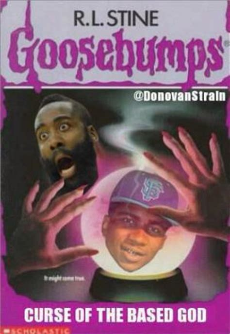 Goosebumps Meme - based god meme kappit