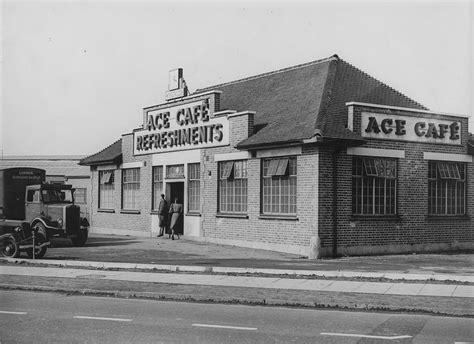 Ace Cafe history ace cafe