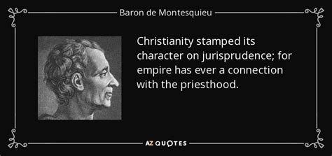 Its A Connection by Baron De Montesquieu Quote Christianity Sted Its