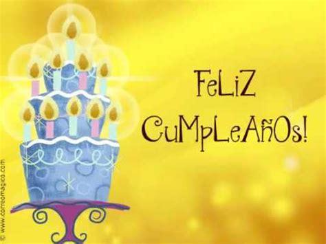 imagenes happy birthday animadas para facebook tarjeta animada de feliz cumplea 241 os youtube