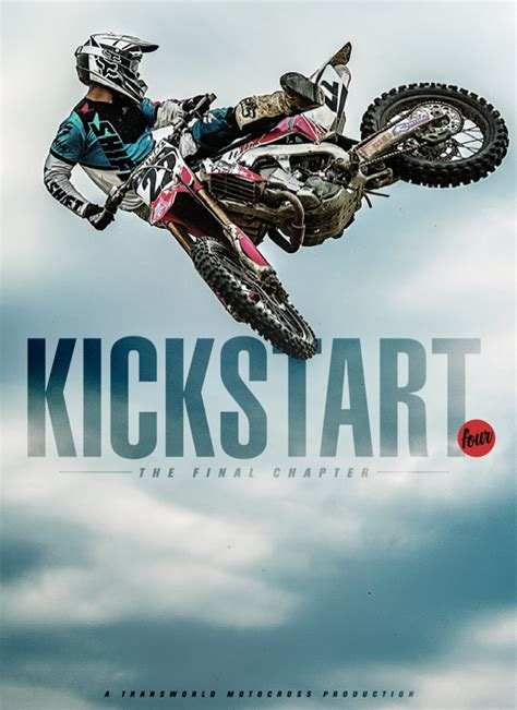 transworld motocross posters quot kickstart 4 the final chapter quot teaser transworld motocross