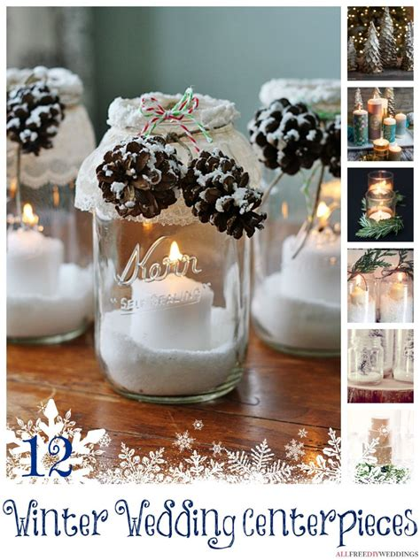 diy winter wedding centerpieces the complete guide to a frosted 116 winter wedding ideas allfreediyweddings