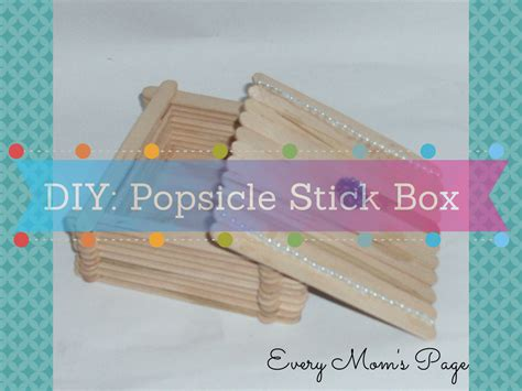 diy projects with popsicle sticks everymom spage diy popsicle stick box