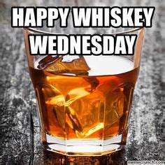 whiskey memes images whiskey humor funny