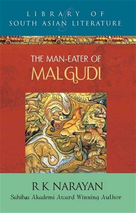 eaters books the eater of malgudi by r k narayan book review
