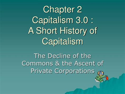 capitalism without capital the rise of the intangible economy books ppt chapter 2 capitalism 3 0 a history of