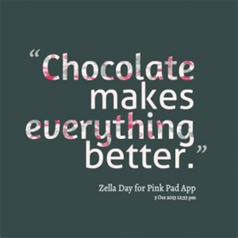 chocolate quotes quotes about chocolate quotesgram